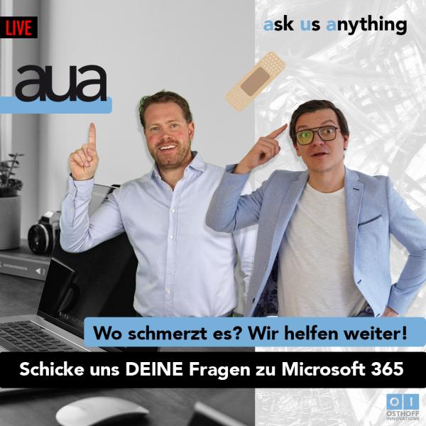 ask us anything, das Frageformat mit Antworten auf Probleme zu Microsoft 365 im Livestream